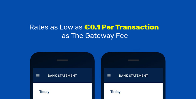 rates-as-low-as-€0.1-per-transaction-as-the-gateway-fee