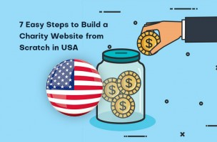 7 Easy Steps to Build a Charity Website from Scratch in USA