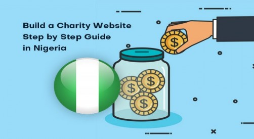 7 Easy Steps to Self-create a Charity Website in Nigeria